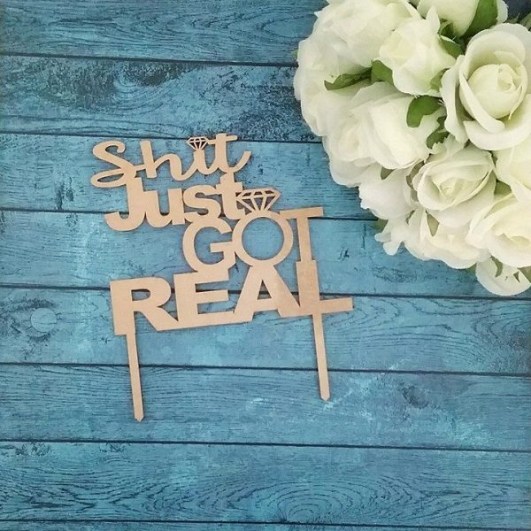 Shit Just Got Real Cake Topper, Funny cake topper for wedding, funny cake toppers for wedding cakes, fun wedding cake toppers