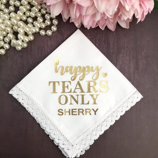 Cute Bride Gift, Funny Bride Gift, Happy Tears Only Handkerchief for Mother of the Bride